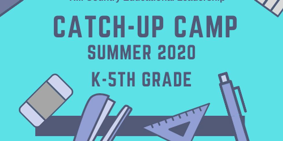 Catch-Up CAMP Kindergarten-5th Grade: July 6-9 & July 20-23