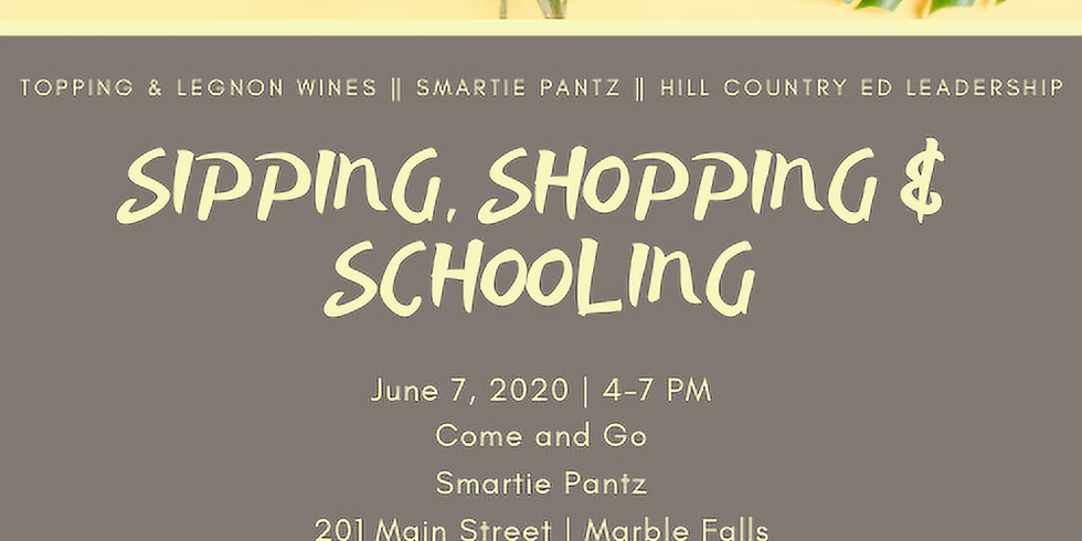 Sipping, Shopping, and Schooling Event