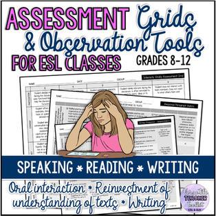 ESL Assessment Grids and Observation Tools for ESL Classes