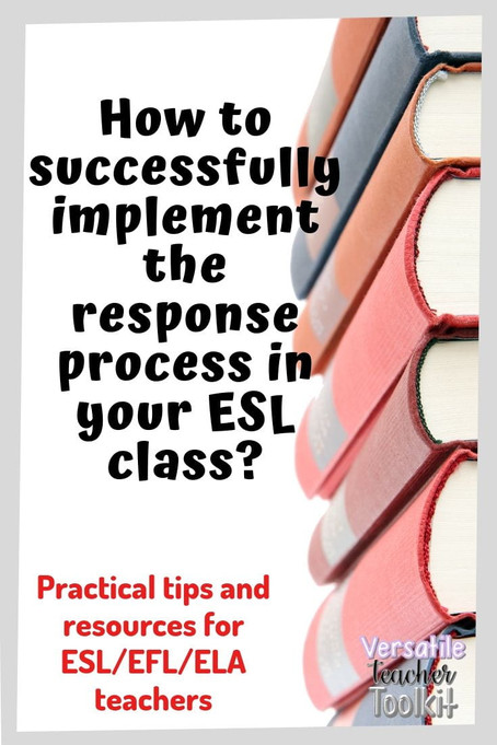 How to Successfully Implement the Response Process in Your ESL Class?