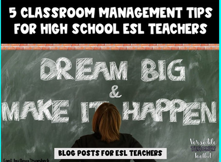 5 Classroom Management Tips for High School ESL Teachers