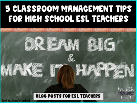 5 Classroom Management Tips for High School ESL Teachers