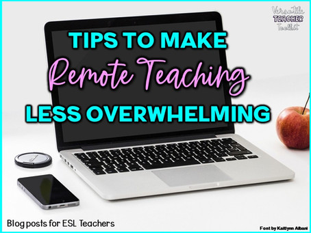 Tips to Make Remote Teaching Less Overwhelming
