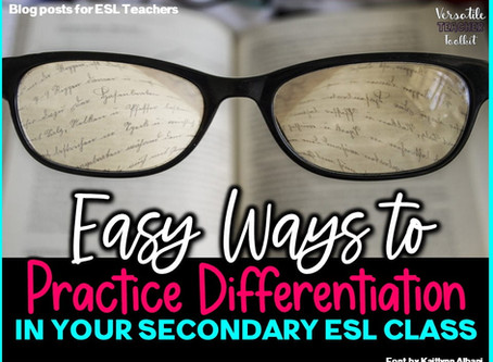 Easy Ways to Practice Differentiation in Your Secondary ESL Class