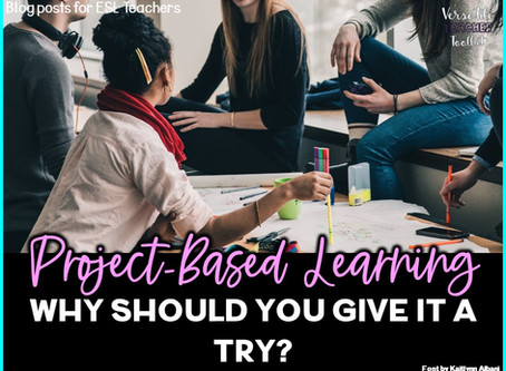 Project-Based Learning: Why Should You Give It a Try?