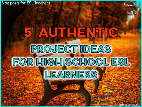 5 Authentic Project Ideas for ESL Learners