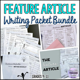 Feature Article Writing Packet Bundle (Lecture notes, student handout and assessment rubric, and graphic organizers)