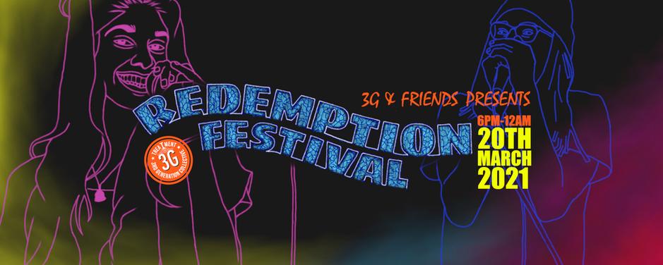 3G & Friends Present REDEMPTION FESTIVAL