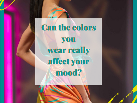 Can the color you wear really affect your mood?