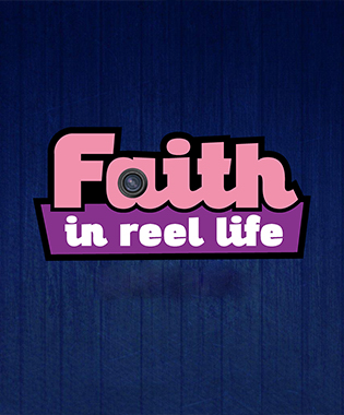 Faith in Reel Life