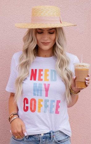 """""""NEED MY COFFEE"""" RAINBOW Tee"""