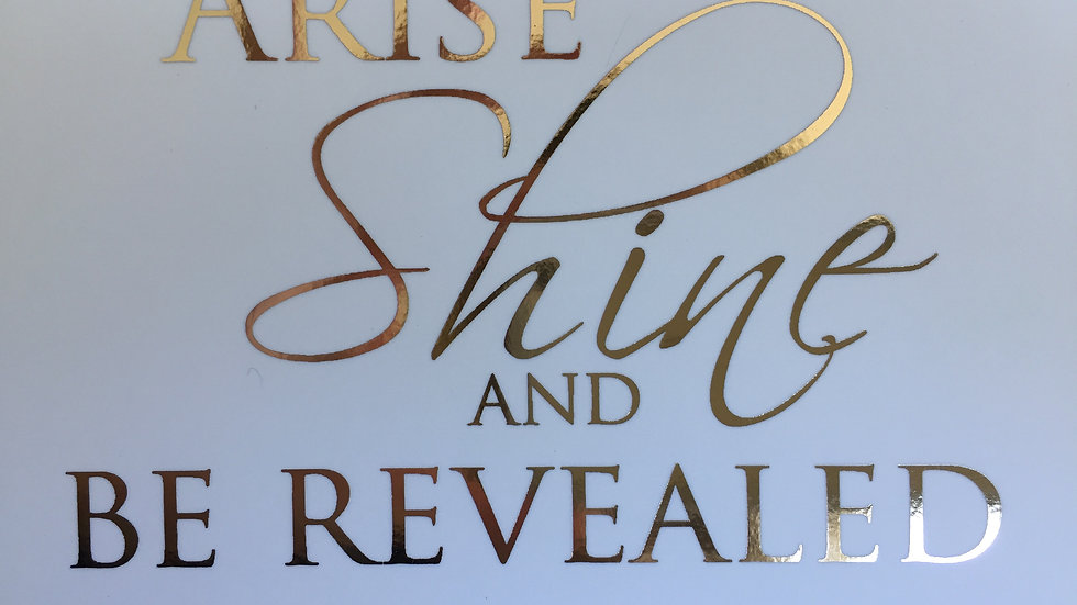 Arise Shine and Be Revealed – Metallic Gold Post Card