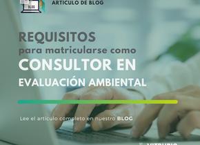 Requisitos para matricularse como Consultor en Evaluación Ambiental.
