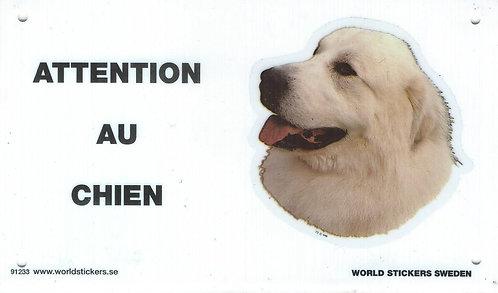 Attention au Chien - Montagne des Pyrénées