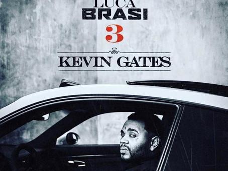 Kevin Gates - Luca Brasi 3 [Full Review]