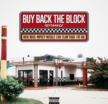 Rick Ross - Buy Back The Block (Remix) ft. Nipsey Hussle, Slim Thug, Fat Joe & E-40