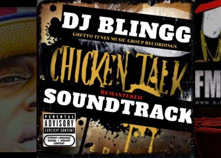 """DJ Blingg Marks His """"Chicken Talk"""" LP To Be H"""