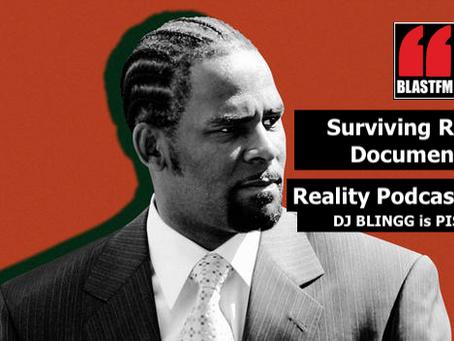 Blog's & Radio Blast Surviving R. Kelly Doc: DJ Blingg Pissed