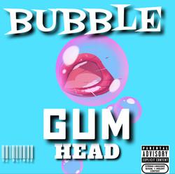 Bubble Gum Head