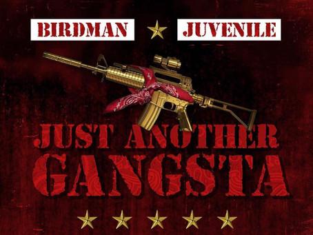 "Birdman & Juvenile's ""Just Another Gangsta"" Album Release Date"