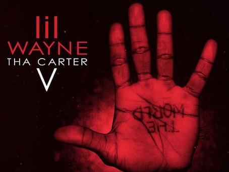 """Lil Wayne Is Set to Pick the World up"" (Sept 21,) Releasing Tha Carter V"