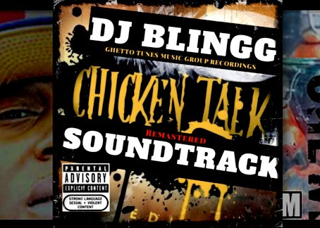 """DJ Blingg Marks His """"Chicken Talk"""" LP To Be His Most Influential Rap Record of All Time"""
