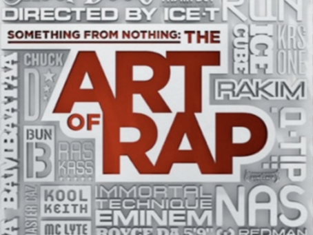 SOMETHING FROM NOTHING: The Art of Rap (Documentary)