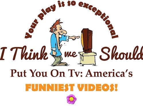 America's Funniest Videos!