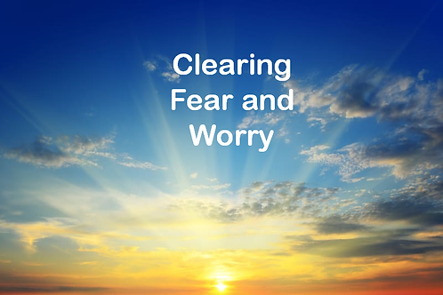 Clearing Fear and Worry with EFT