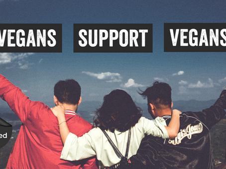 Vegans Support Vegans
