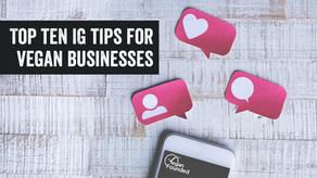 Top Ten Instagram Tips For Vegan Businesses