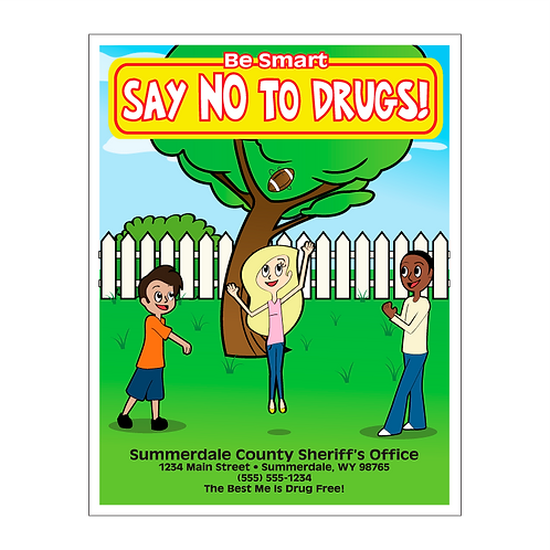 Say No To Drugs! Coloring Book