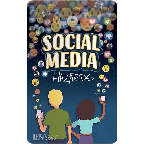 Social Media Hazards Key Points