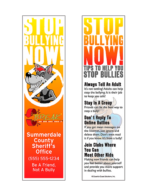 B.R.E.A.K. Stop Bullying Now! Bookmarks