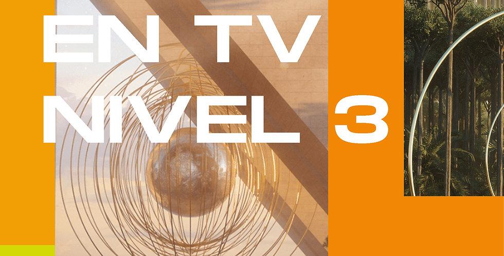 "Pauta en TV colombiana ""Nivel 3"""