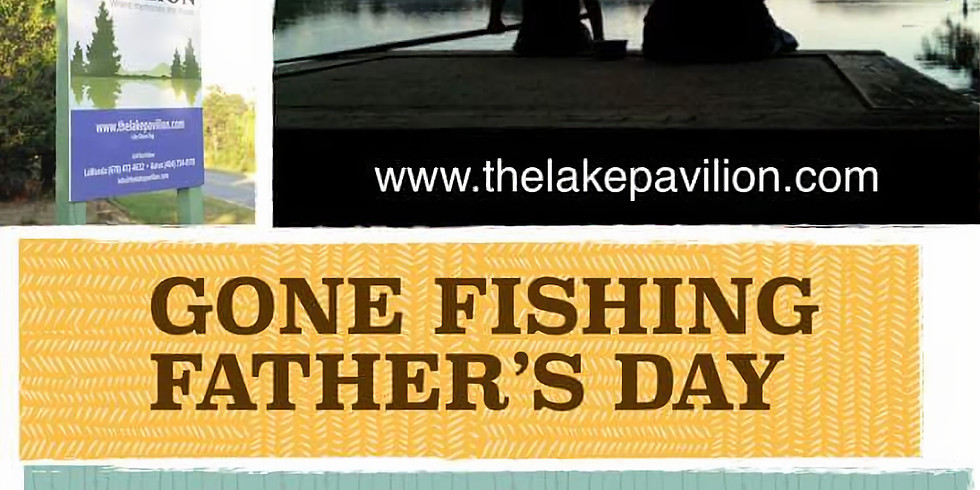 Gone Fishing for Father's Day