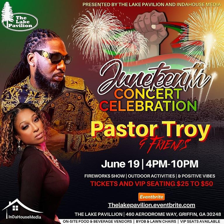 Juneteeth - Pastor Troy