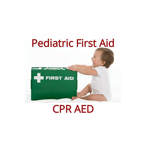 Pediatric First Aid CPR AED Blended Learning (online course + skills session)