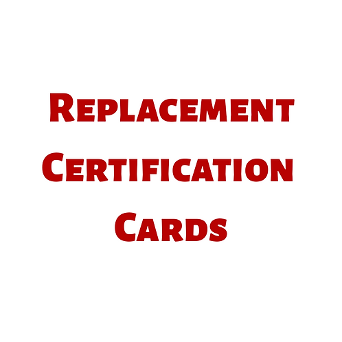 Replacement Certification Cards