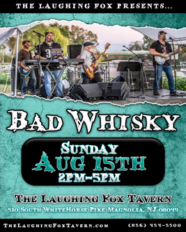 Bad Whisky - Flyer (Aug 8 15th 2021).png