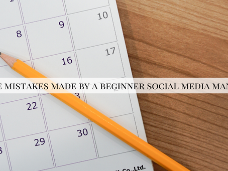 Three Mistakes Made by a Beginner Social Media Manager