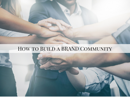 How to Build a Brand Community