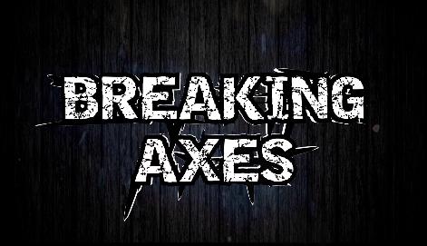 Breaking Axes 2
