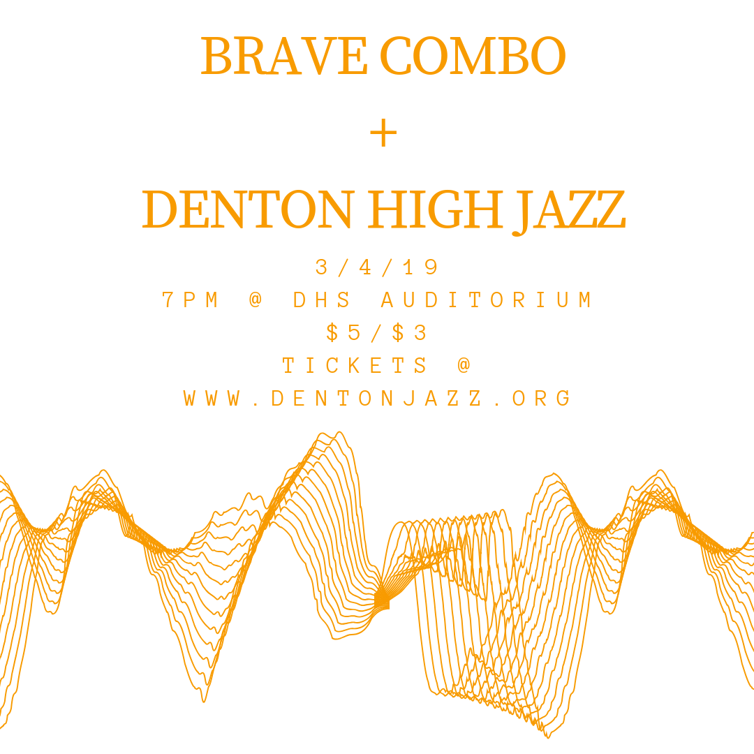 Brave combo  +  Denton high jazz (1)