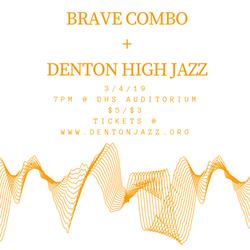 Brave combo  +  Denton high jazz (1)