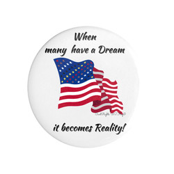 I have a Dream Button Civil Rights US Flag