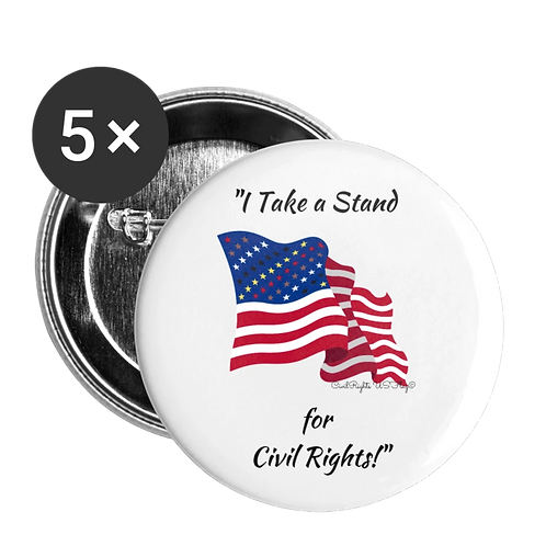 Civil Rights US-Flag Buttons large, shows text I take a stand for Civil Rights