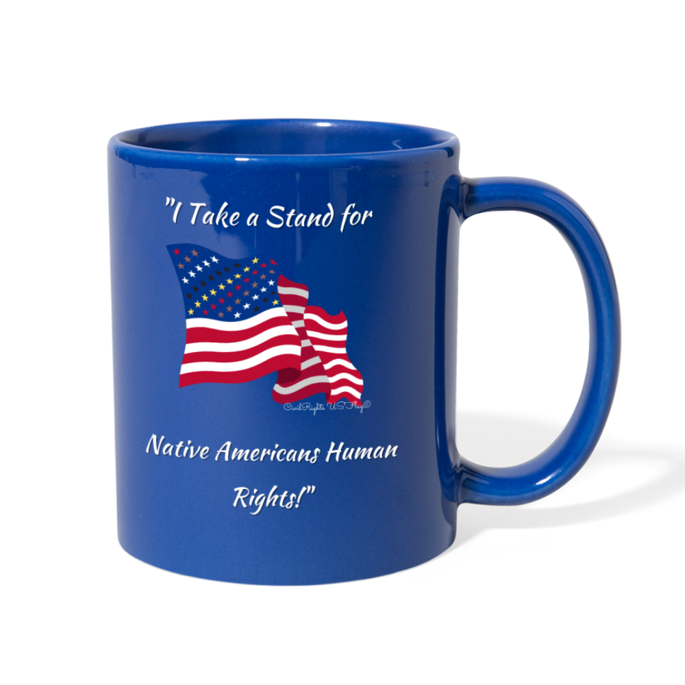 I take a stand for Native Americans Mug Civil Rights US Flag