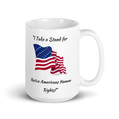 NATIVE AMERICANS HUMAN RIGHTS Civil Rights US-Flag Mug 1