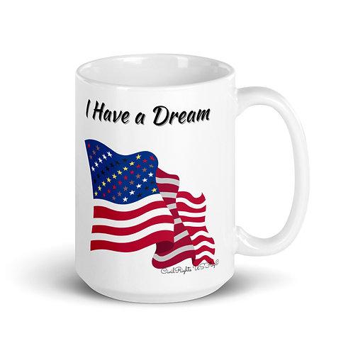 I Have a DREAM, Civil Rights US-Flag Mug 1